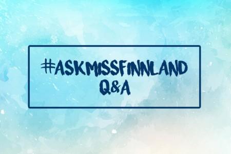 #AskMissFinnland: Mein erstes Q&A